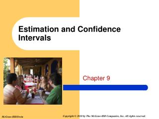 Estimation and Confidence Intervals