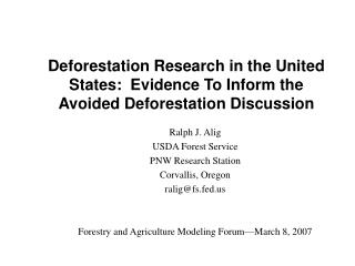 Deforestation Research in the United States:  Evidence To Inform the Avoided Deforestation Discussion