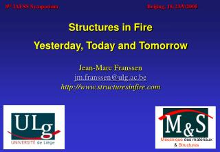 Structures in Fire  Yesterday, Today and Tomorrow