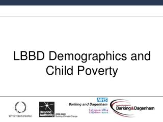 LBBD Demographics and Child Poverty