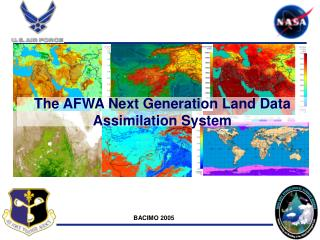 The AFWA Next Generation Land Data Assimilation System