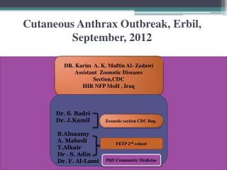 Cutaneous Anthrax Outbreak, Erbil, September, 2012