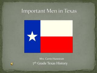 Important Men in Texas