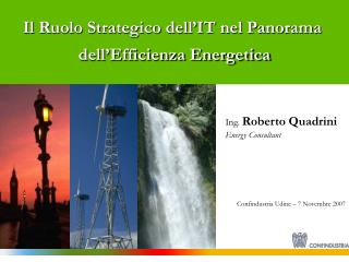 Il Ruolo Strategico dell'IT nel Panorama  dell'Efficienza Energetica