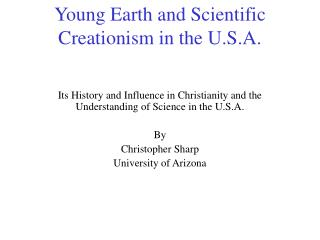 Young Earth and Scientific Creationism in the U.S.A.