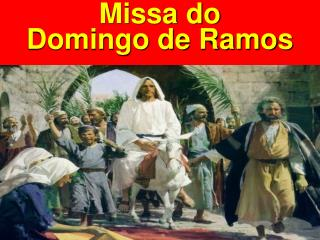 Missa do  Domingo de Ramos