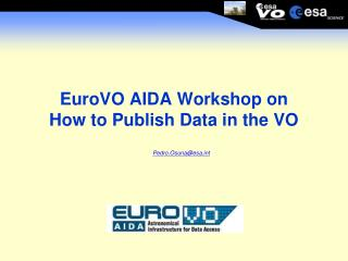 EuroVO AIDA Workshop on  How to Publish Data in the VO