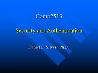 Comp2513 Security and Authentication