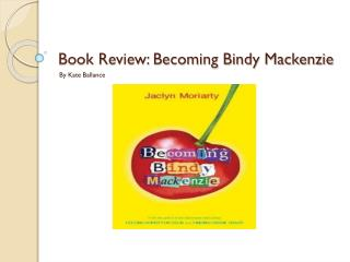 Book Review: Becoming Bindy Mackenzie