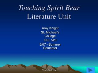 Touching Spirit Bear  Literature Unit