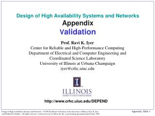 Design of High Availability Systems and Networks Appendix V alidation