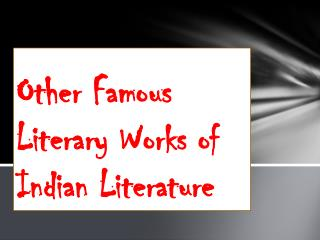 Other Famous Literary Works of Indian Literature