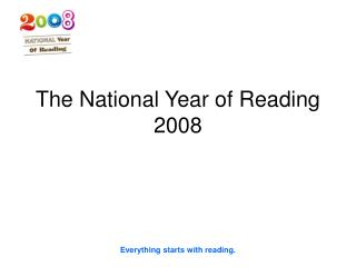 The National Year of Reading 2008
