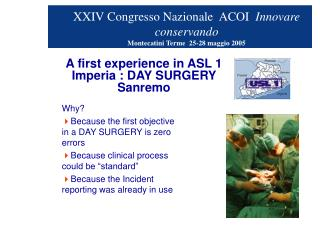 A first experience in ASL 1 Imperia : DAY SURGERY Sanremo