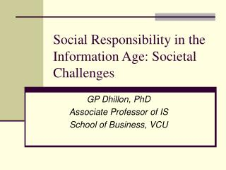 Social Responsibility in the Information Age: Societal Challenges