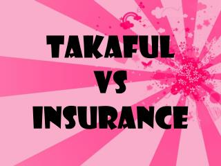 TAKAFUL VS INSURANCE