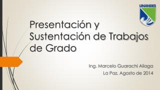 Presentación y Sustentación de Trabajos de Grado