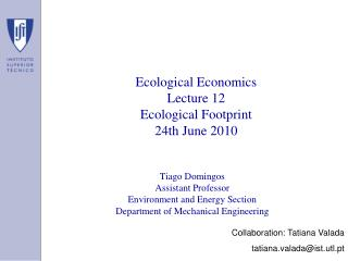 Ecological Economics Lecture 12 Ecological Footprint 24th June 2010