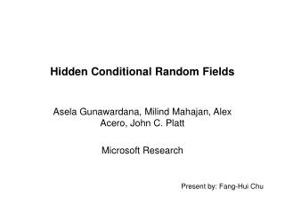 Hidden Conditional Random Fields