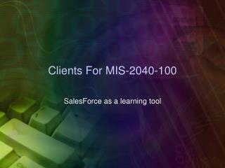 Clients For MIS-2040-100