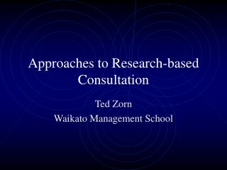 Approaches to Research-based Consultation