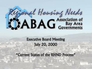 "Executive Board Meeting July 20, 2000 ""Current Status of the RHND Process"""