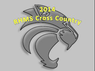 2014 RHMS  Cross Country