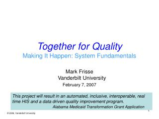 Together for Quality Making It Happen: System Fundamentals