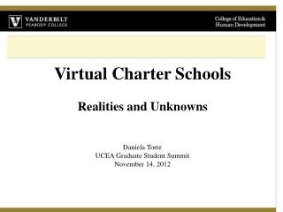 Virtual Charter  Schools  Realities  and Unknowns