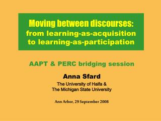 Moving between discourses: from learning-as-acquisition  to learning-as-participation