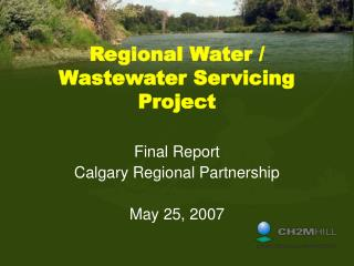 Regional Water / Wastewater Servicing Project