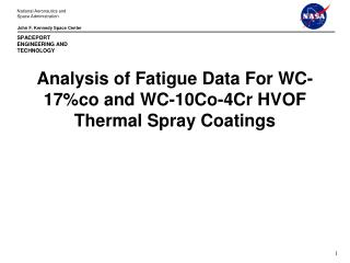 Analysis of Fatigue Data For WC-17%co and WC-10Co-4Cr HVOF Thermal Spray Coatings