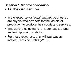Section 1 Macroeconomics 2.1a The circular flow