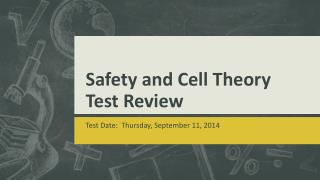 Safety and Cell Theory  Test Review