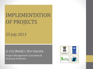 IMPLEMENTATION OF PROJECTS 25 July 2013