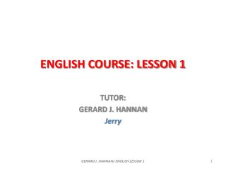 ENGLISH COURSE: LESSON 1