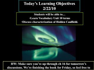 Today's Learning Objectives 2/22/10