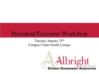 President/Treasurer Workshop