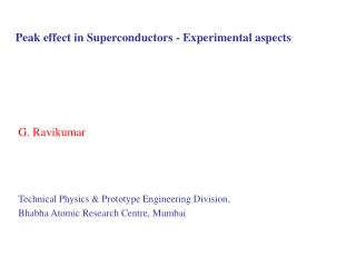 Peak effect in Superconductors - Experimental aspects