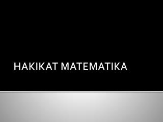 HAKIKAT MATEMATIKA