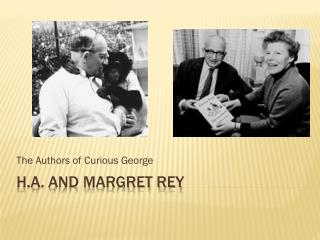 H.a . and Margret Rey