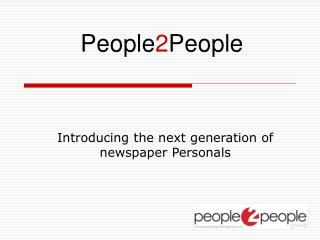 Introducing the next generation of newspaper Personals