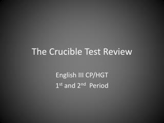 The Crucible Test Review
