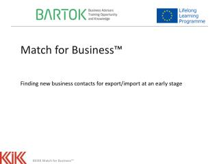 Match for  Business™