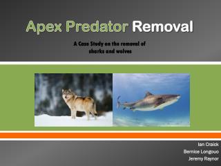 Apex Predator Removal