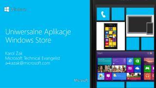 Uniwersalne Aplikacje Windows  Store