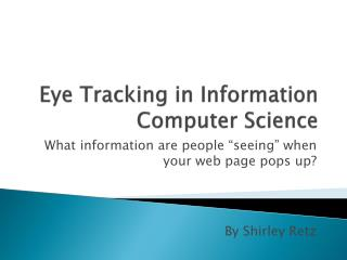 Eye Tracking in Information Computer Science