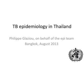 TB epidemiology in Thailand