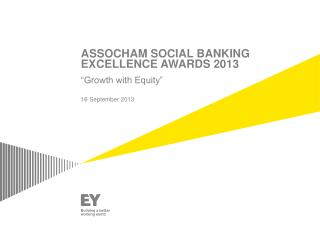 ASSOCHAM SOCIAL  BANKING  EXCELLENCE AWARDS 2013