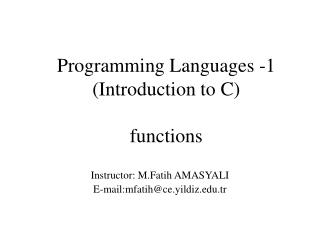 Programming Languages -1 ( Introduction to C ) functions